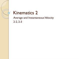 Kinematics 2