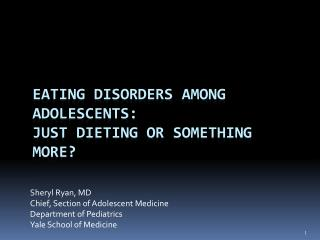 Eating disorders Among  Adolescents: Just dieting or Something More?