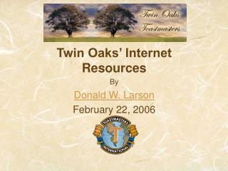 Twin Oaks Toastmasters Internet Resources