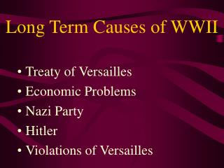 Long Term Causes of WWII