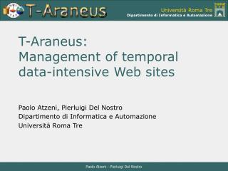 T-Araneus:  Management of temporal data-intensive Web sites
