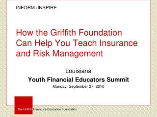 How the Griffith Foundation  Can Help You Teach Insurance and Risk Management