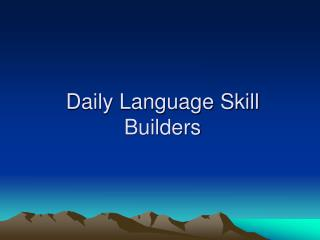 Daily Language Skill Builders