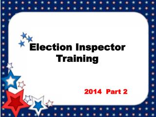 Election Inspector Training