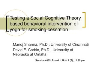 Testing a Social Cognitive Theory based behavioral intervention of yoga for smoking cessation