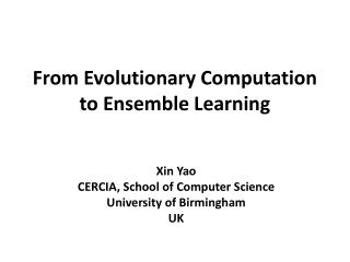 From  Evolutionary Computation to Ensemble  Learning