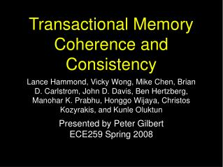 Transactional Memory Coherence and Consistency
