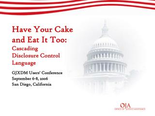 Have Your Cake  and Eat It Too: Cascading  Disclosure Control  Language