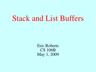 Stack and List Buffers