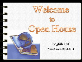 Welcome  t o Open House