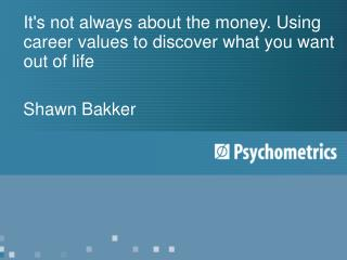 It's not always about the money. Using career values to discover what you want out of life