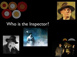Who is the Inspector?