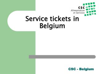 Service tickets in Belgium