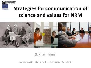 Strategies for communication of science and values for NRM