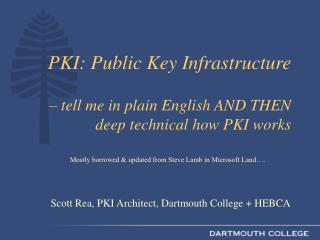 PKI: Public Key Infrastructure – tell me in plain English AND THEN deep technical how PKI works