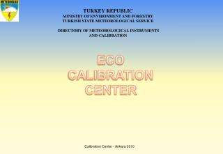 TURKEY REPUBLIC MINISTRY OF ENVIRONMENT AND FORESTRY TURKISH STATE METEOROLOGICAL SERVICE  DIRECTORY OF METEOROLOGICAL I