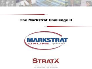 The Markstrat Challenge II