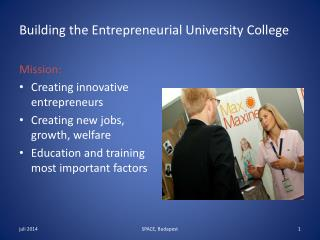 Building the Entrepreneurial University College