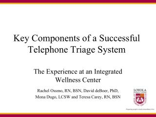 Key Components of a Successful Telephone Triage System