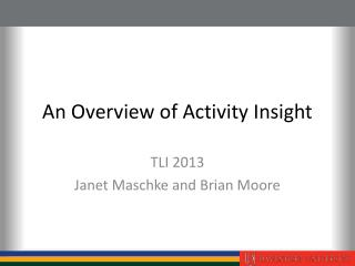 An Overview of Activity Insight
