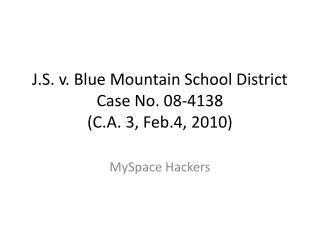 J.S. v. Blue Mountain School District Case No. 08-4138 (C.A. 3, Feb.4, 2010)