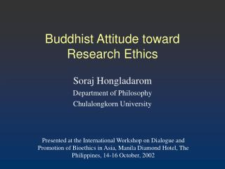 Buddhist Attitude toward Research Ethics