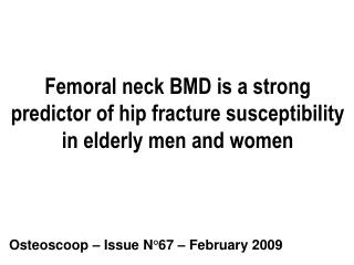 Femoral neck BMD is a strong predictor of hip fracture susceptibility in elderly men and women