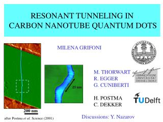 RESONANT TUNNELING IN CARBON NANOTUBE  QUANTUM DOTS