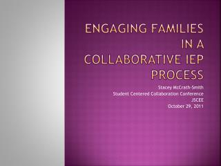 Engaging Families in a Collaborative IEP Process