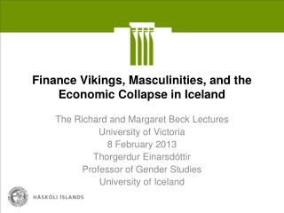 Finance Vikings, Masculinities, and the Economic Collapse in Iceland