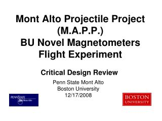 Mont Alto Projectile Project (M.A.P.P.) BU Novel Magnetometers Flight Experiment
