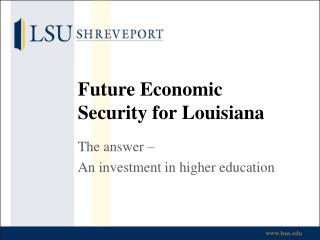 Future Economic Security for Louisiana