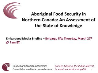 Aboriginal Food Security in Northern Canada: An Assessment of the State of Knowledge