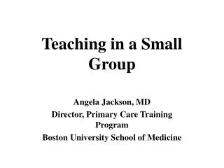 Teaching in a Small Group