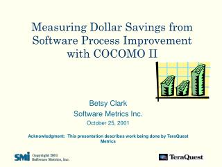 Measuring Dollar Savings from Software Process Improvement with COCOMO II