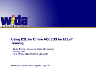 Using D2L for Online ACCESS for ELLs ®  Training