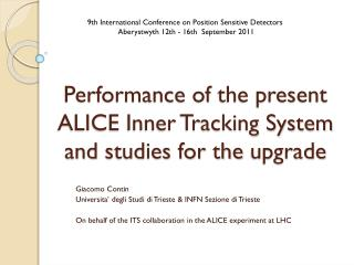 Performance of  the present ALICE  Inner Tracking System  and  studies for the  upgrade