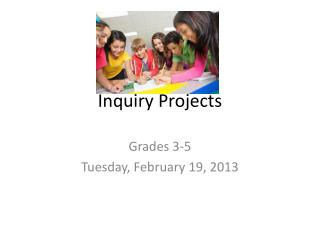 Inquiry Projects