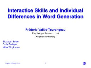 Interactice Skills  and  Individual Differences  in Word  Generation
