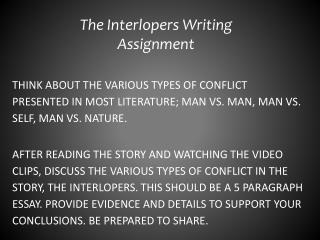 The Interlopers Writing Assignment