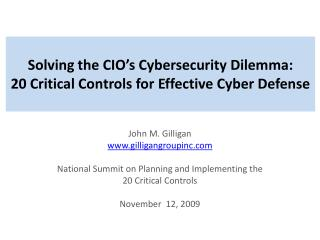 Solving the CIO's Cybersecurity Dilemma:  20 Critical Controls for Effective Cyber Defense