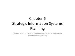 Chapter 6 Strategic  Information Systems Planning