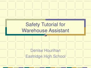 Safety Tutorial for Warehouse Assistant