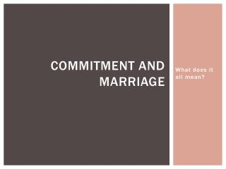 Commitment and Marriage