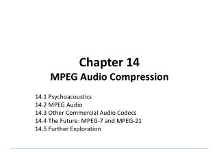Chapter 14 MPEG Audio Compression