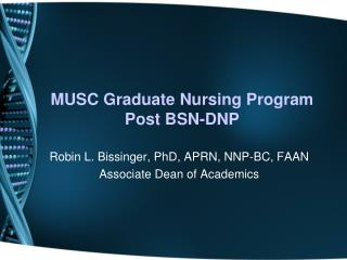 MUSC Graduate Nursing Program Post BSN-DNP