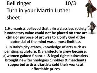 Bell ringer10/3 Turn in your Martin Luther sheet