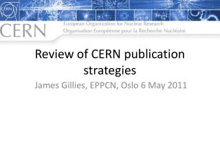Review of CERN publication strategies