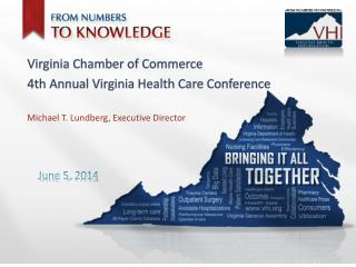 Virginia Chamber of Commerce 4th Annual Virginia Health Care Conference