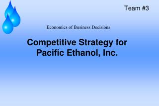 Competitive Strategy for Pacific Ethanol, Inc.